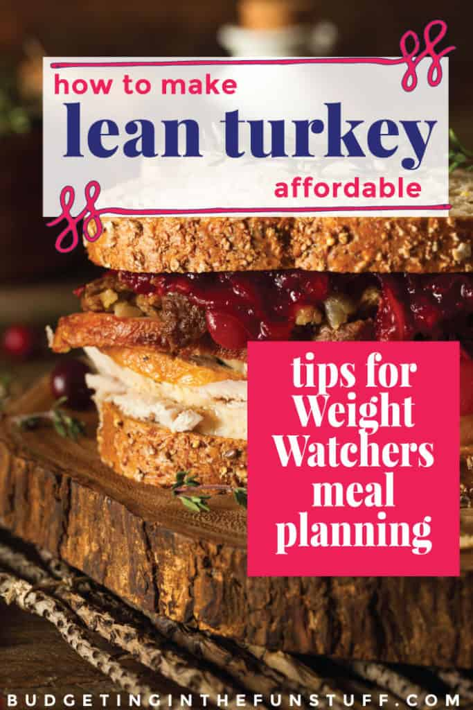 Switching your diet to a healthy, whole foods based one can be expensive! These are great tips for how to afford lean turkey and how to make Weight Watchers cheaper by using effective meal planning. As a bonus, it saves money on groceries and makes dinner prep faster!