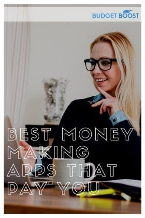 Best Money Making Apps that Pay You