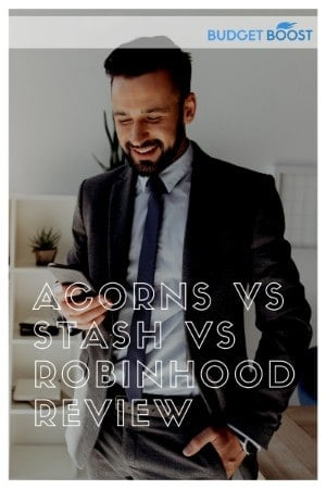 Acorns vs Stash vs Robinhood Review