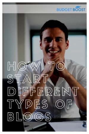How to Start Different Types of Blogs